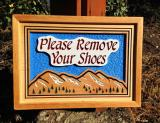 Please Remove Your Shoes - $150